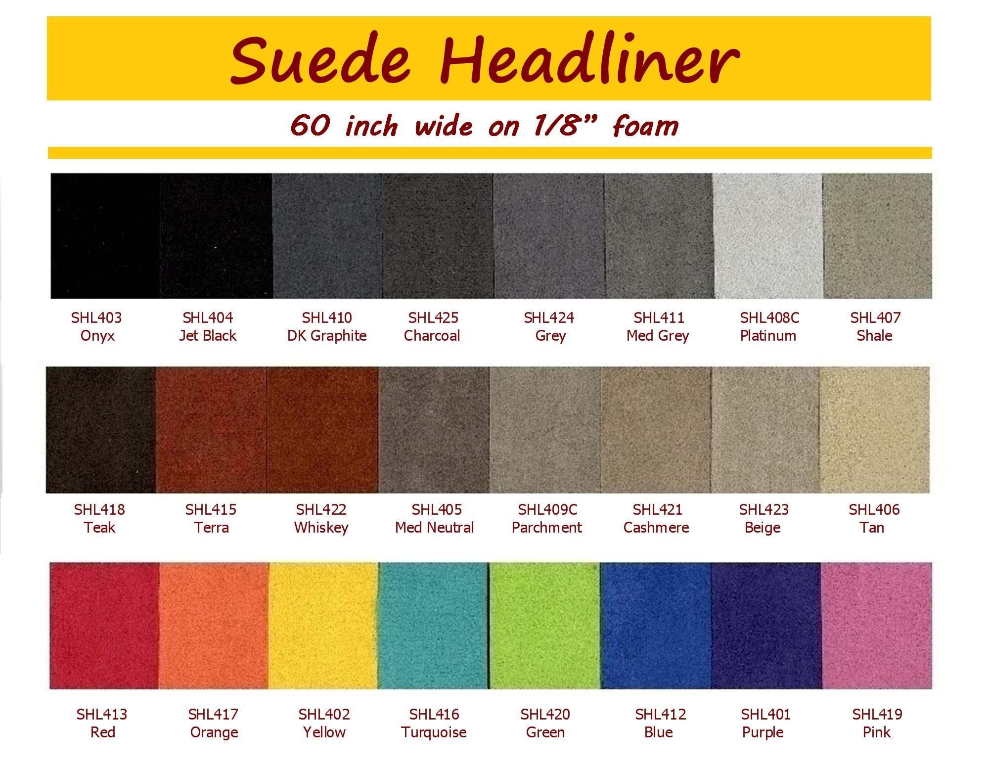 Suede Headliner 60 Quot Wide