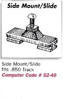 Side Mount/Slide - .850 Track