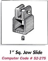 "1"" Square Jaw Slide"