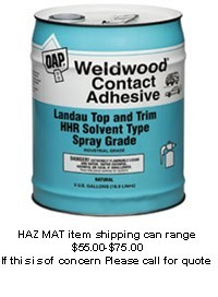 Dap Weldwood Adhesive Glue -  5 Gallon Verbal orders only.  Please call ******* 1-800-245-0220*****